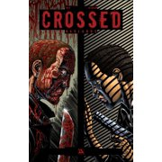 Crossed Volume 6 : Badlands