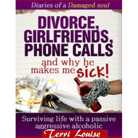 Divorce, Girlfriends, Phone Calls and Why he makes me SICK! - (Best Excuses To Call In Sick)