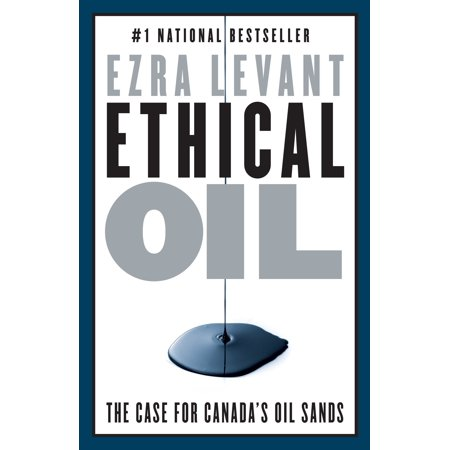 Ethical Oil : The Case for Canada's Oil - Oil Rich Sand