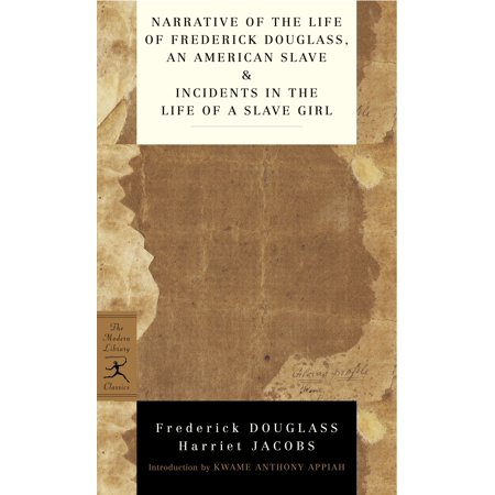 Narrative of the Life of Frederick Douglass, an American Slave & Incidents in the Life of a Slave
