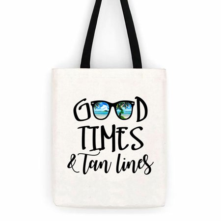 Good Times & Tan Lines Sunglasses Cotton Canvas Tote Bag  Beach Trip (Life Is Good Canvas Tote)
