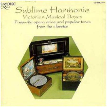 Sublime Harmonie: Victorian Music Boxes / Various