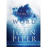 Pierced by the Word : Thirty-One Meditations for Your Soul