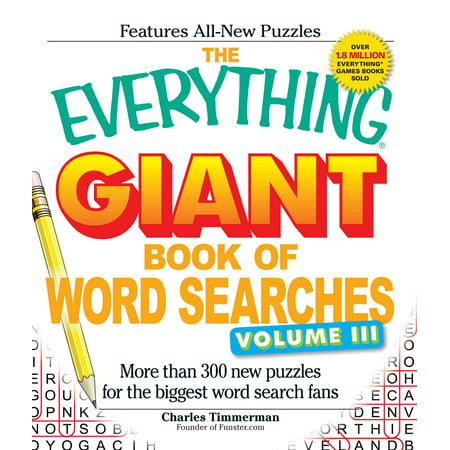 The Everything Giant Book of Word Searches, Volume III : More than 300 new puzzles for the biggest word search - Halloween Word Search Printable