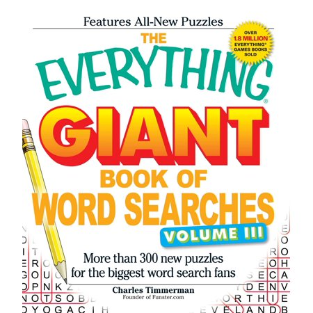 The Everything Giant Book of Word Searches, Volume III : More than 300 new puzzles for the biggest word search - Printable Halloween Word Searches For Adults