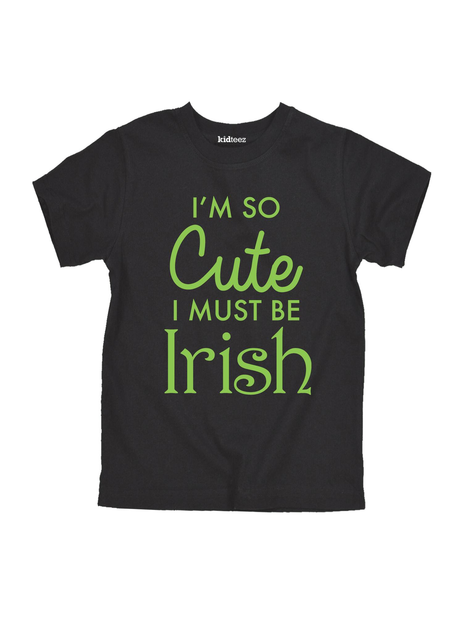 So Cute I Must Be Irish  - St Patrick Day Toddler  Short Sleeve Tee