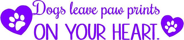 """Vinyl Wall Decal: Dog Decor - Pet Quote Vinyl Wall Decal 