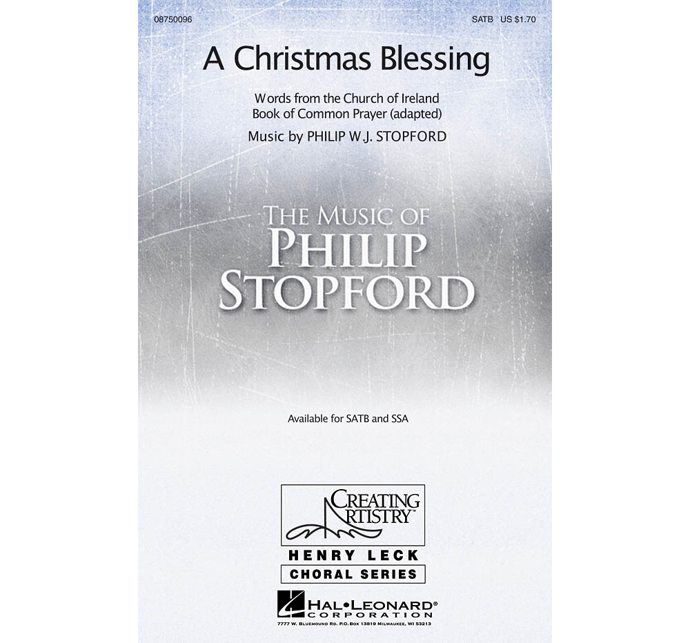 Hal Leonard A Christmas Blessing SATB composed by Philip Stopford by