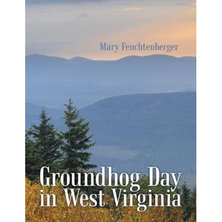 Groundhog Day In West Virginia - eBook](Groundhog Day Crafts)