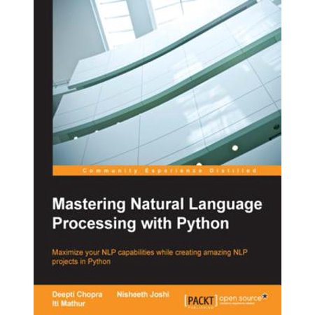 Mastering Natural Language Processing with Python - eBook