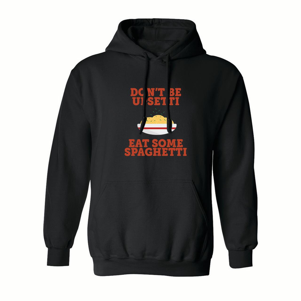 Don't Be Upsetti Eat Some Spaghetti Men's Black Hoodie - image 1 de 1