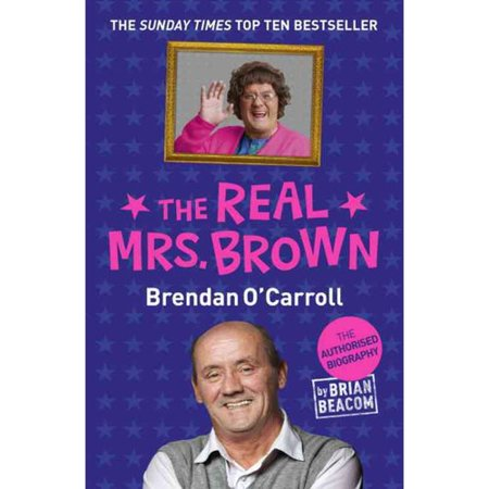 The Real Mrs. Brown: The Authorised Biography of Brendan