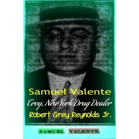 Samuel Valente Troy, New York Drug Dealer - eBook