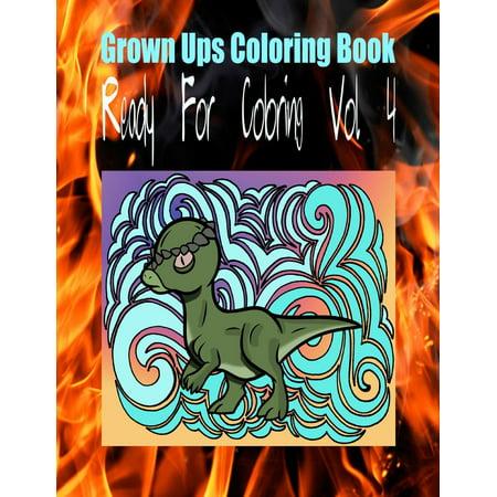Grown Ups Coloring Book Ready for Coloring Vol. 4 Mandalas (Paperback)