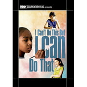 I Can't Do This But I Can Do That: A Film For Families About Learning by