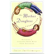 The Mother Daughter Connection - eBook