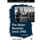 Studies in Contemporary History: The Ulster Question Since 1945 (Paperback)