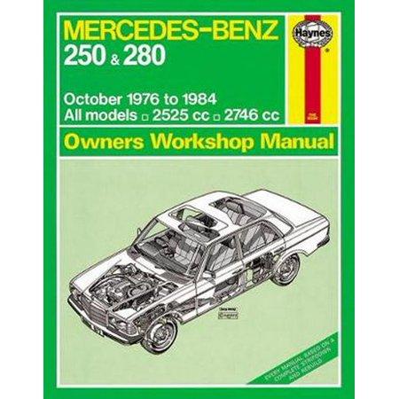 Mercedes-Benz 250 & 280 123 Series Petrol (Oct 76 - 84) Haynes Repair Manual (Haynes Service and Repair Manuals) (Paperback)
