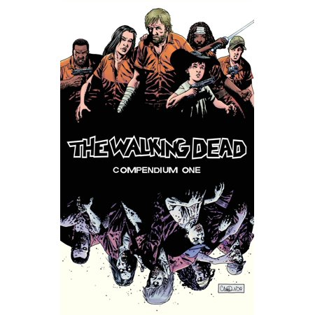 The Walking Dead Compendium Volume 1 (The Walking Dead 30 Days Without An Accident)