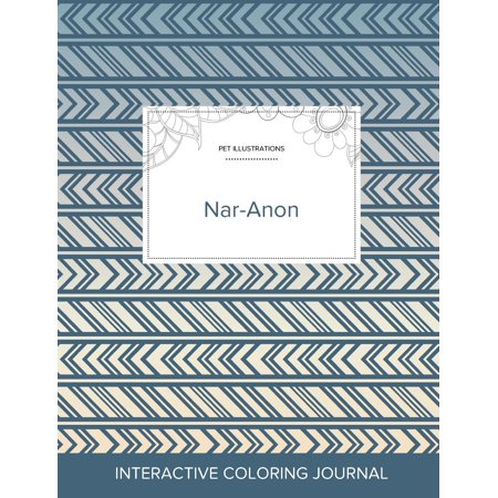 Adult Coloring Journal: Nar-Anon (Pet Illustrations, Tribal) (Paperback) - Tribal Coloring Pages