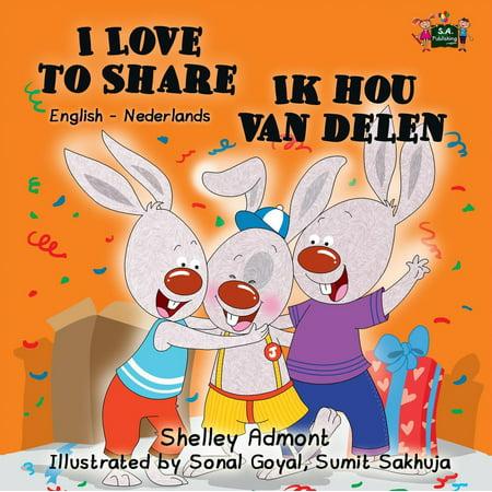 I Love to Share Ik hou van delen (English Dutch Kids Book) - eBook