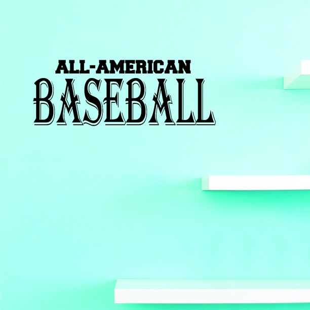 Custom Wall Decal All American Baseball Sports Quote Sign