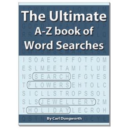 The Ultimate A-Z Book of Word Searches - - Halloween Words Az