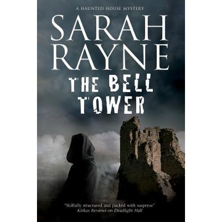The Bell Tower : A Haunted House Mystery
