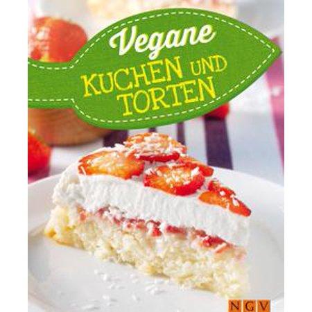 Vegane Kuchen & Torten - eBook (Schneller Halloween Kuchen)