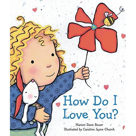 How Do I Love You (Board Book)](How Do You Sign I Love You)