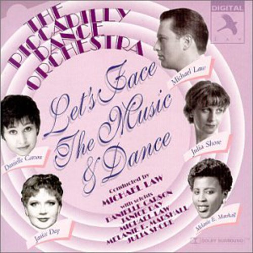 Piccadilly Dance Orchestra - Let's Face the Music & Dance [CD]