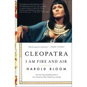 Cleopatra : I Am Fire and Air