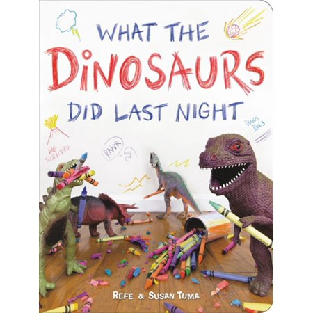 What the Dinosaurs Did Last Night (Board Book) (Texas Pick 3 Numbers For Last Night)
