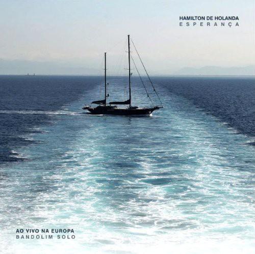 Hamilton De Holanda - Esperanca Ao Vivo Na Europa [CD]