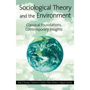 Sociological Theory and the Environment - eBook