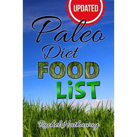 Updated Paleo Diet Food List Book (Paleo Diet List Of Foods To Eat)