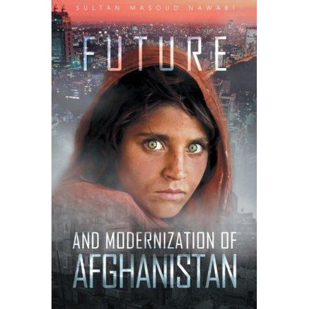 Future and Modernization of Afghanistan - image 1 of 1