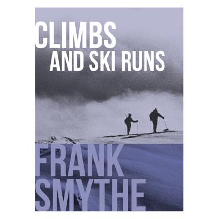 Climbs and Ski Runs - eBook