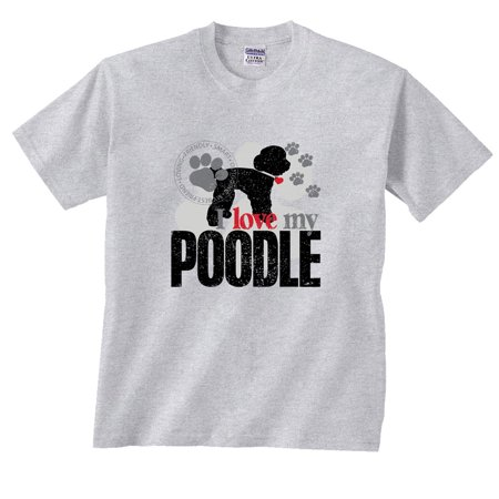 Poodle T-Shirt I Love My Dog Paw Paw Dog Shirt