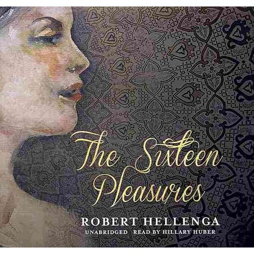 The Sixteen Pleasures: Library Edition