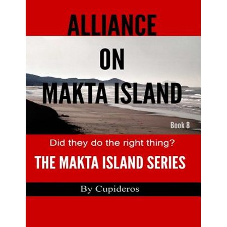 Alliance On Makta Island Book 8: The Makta Island Series - eBook