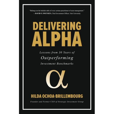 Delivering Alpha: Lessons from 30 Years of Outperforming Investment Benchmarks -