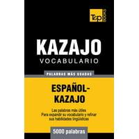 Vocabulario Espanol-Kazajo - 5000 Palabras Mas Usadas