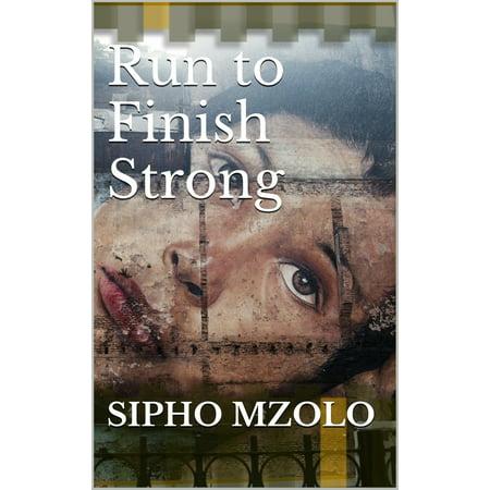 Run to Finish Strong - eBook