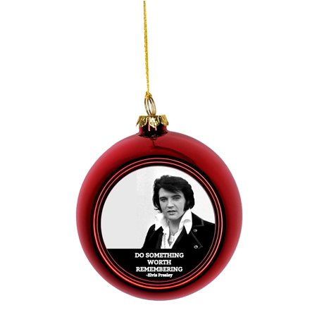 Ornaments Vintage Elvis Presley Quote Do Something Worth Remembering Bauble Christmas Ornaments Red Bauble Tree Xmas Balls - Christmas Religious Quotes