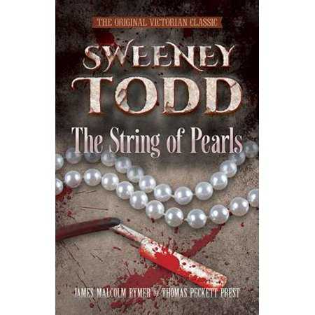 Victorian Pearl (Sweeney Todd: The String of Pearls : The Original Victorian Classic )