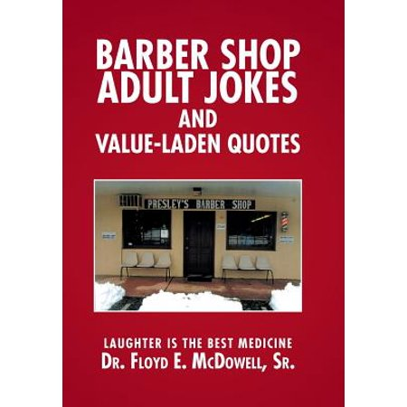 Barber Shop Adult Jokes and Value-Laden Quotes : Laughter Is the Best