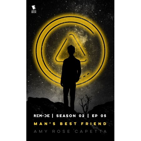 Man's Best Friend (ReMade Season 2 Episode 5) - eBook