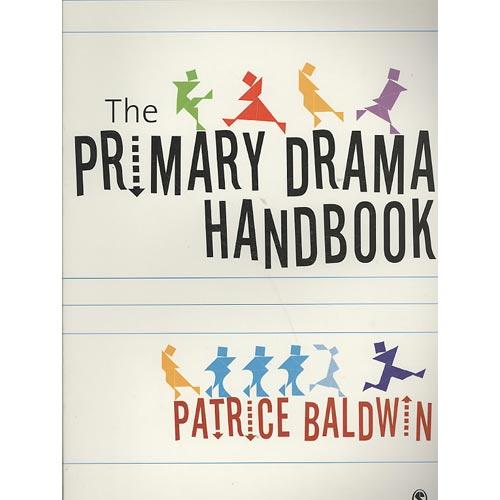 The Practical Primary Drama Handbook