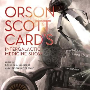 Orson Scott Card's Intergalactic Medicine Show - Audiobook
